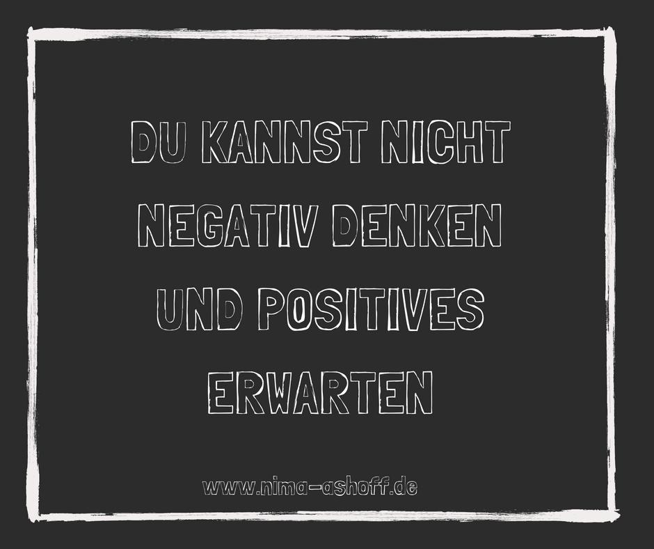 negativ denken - Nima Ashoff