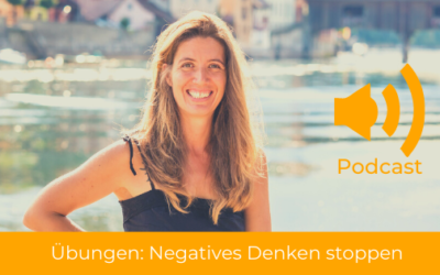 Negative Gedanken stoppen: Effektive, kurze Übungen